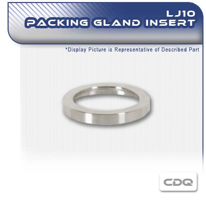 LJ10 Packing Gland Insert Retainer