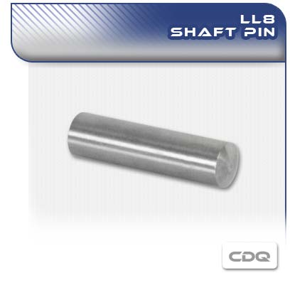LL8 CDQ PC Pump Shaft Pin